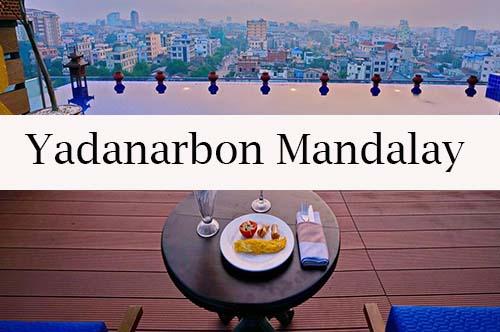 Yadanarbon Mandalay - Mandalay, la ciudad de los monjes budistas