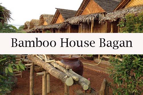 banboo house bagan - Bagan, la ciudad de los 2000 templos